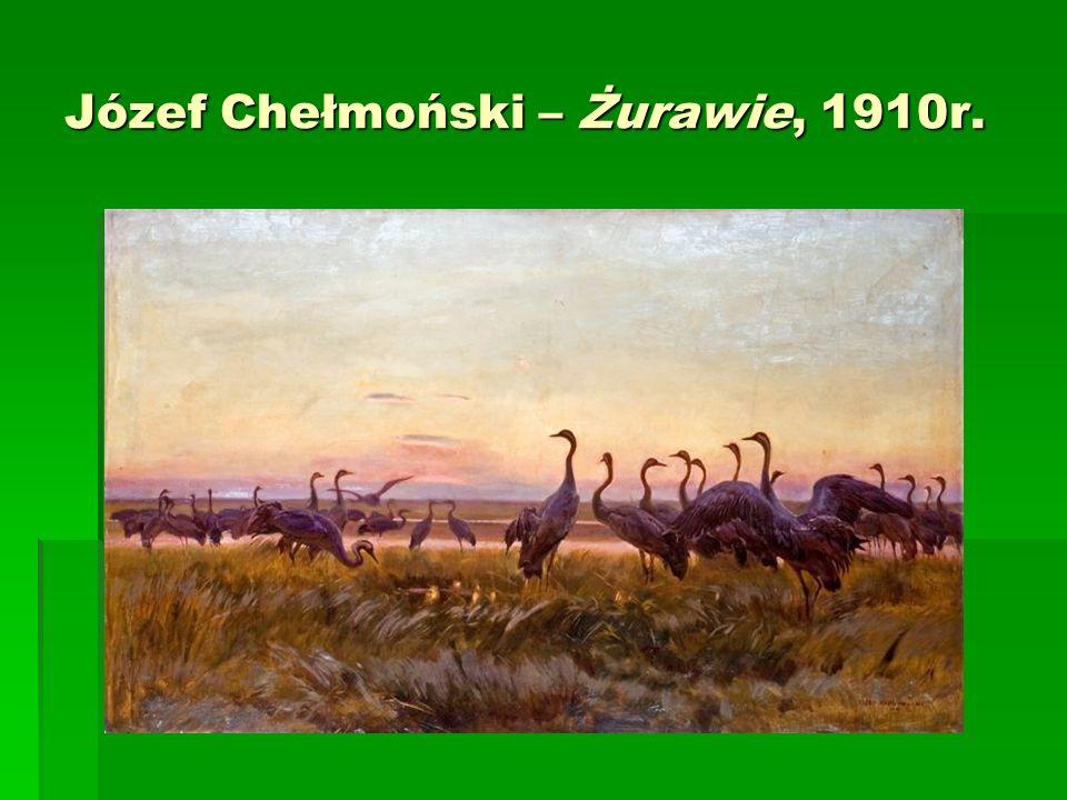 Józef Chełmoński – Żurawie, 1910r.