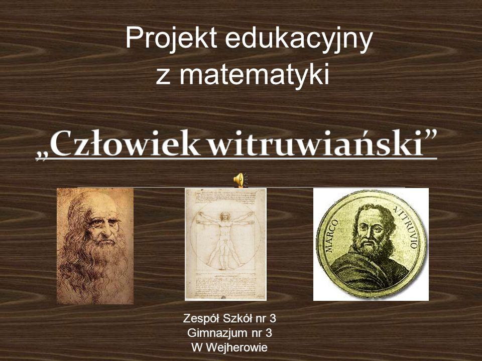 Projekt edukacyjny z matematyki Zespół Szkół nr 3 Gimnazjum nr 3 W Wejherowie