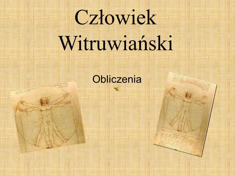 Człowiek Witruwiański Obliczenia