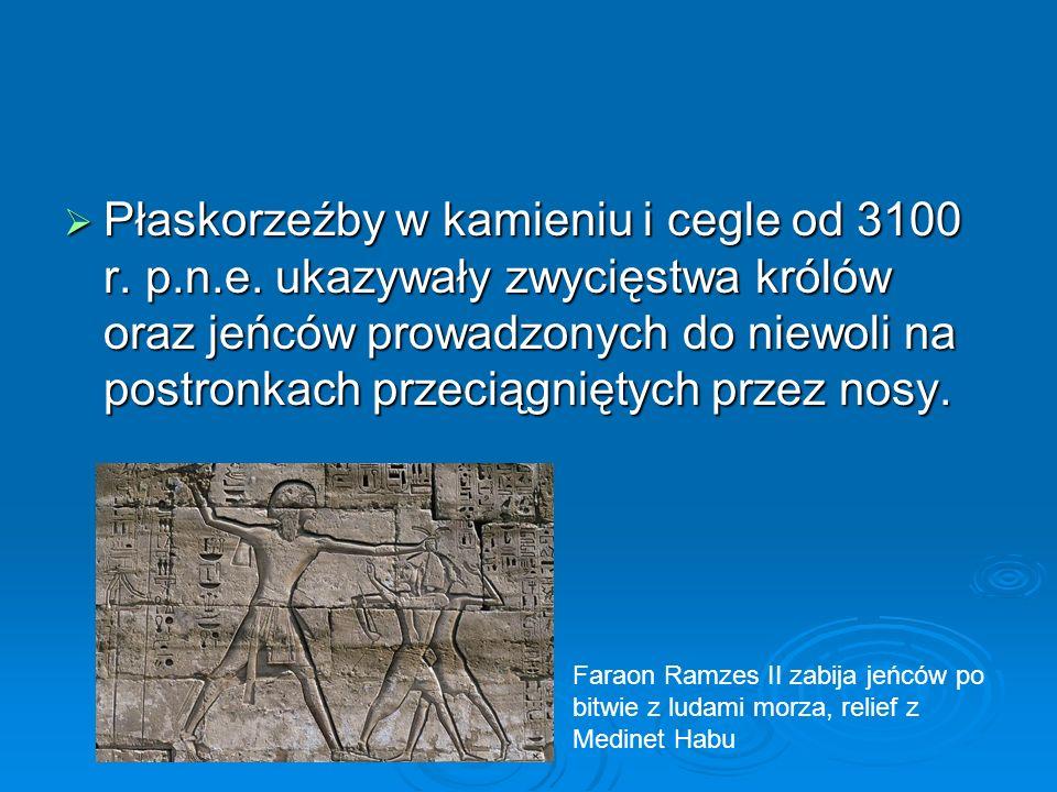  Płaskorzeźby w kamieniu i cegle od 3100 r. p.n.e.