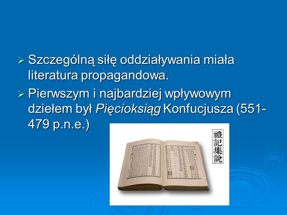  Szczególną siłę oddziaływania miała literatura propagandowa.