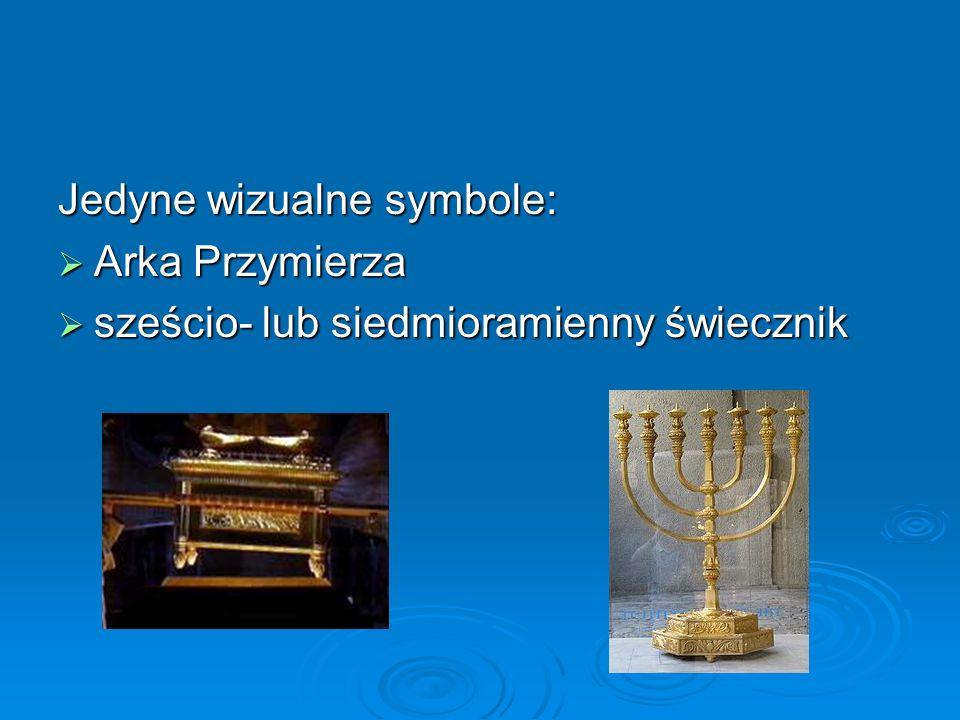 Jedyne wizualne symbole:  Arka Przymierza  sześcio- lub siedmioramienny świecznik