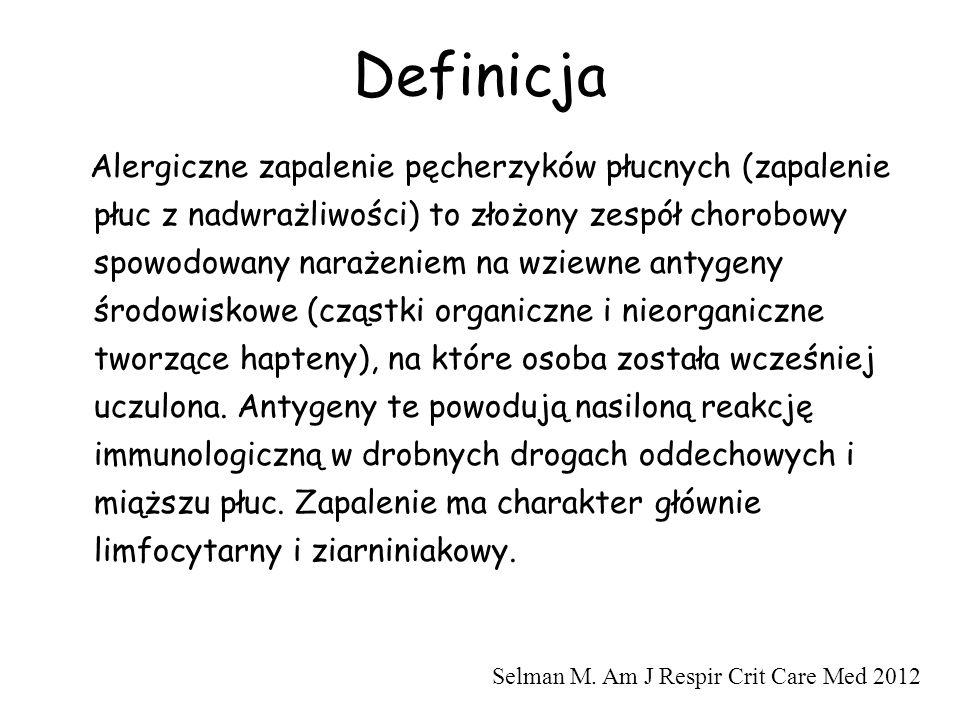 Definicja Alergiczne zapalenie pęcherzyków płucnych (zapalenie płuc z nadwrażliwości) to złożony zespół chorobowy spowodowany narażeniem na wziewne an