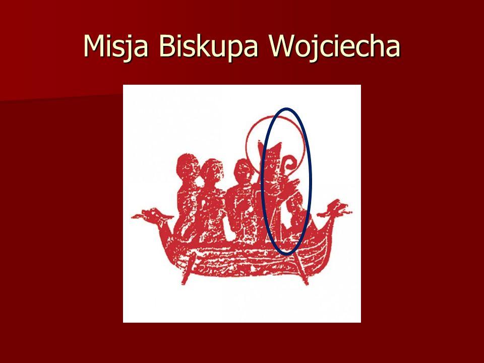 Misja Biskupa Wojciecha