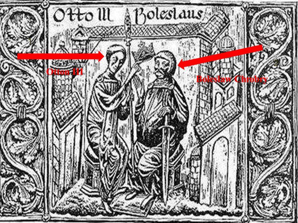 Otton III Bolesław Chrobry 1 2