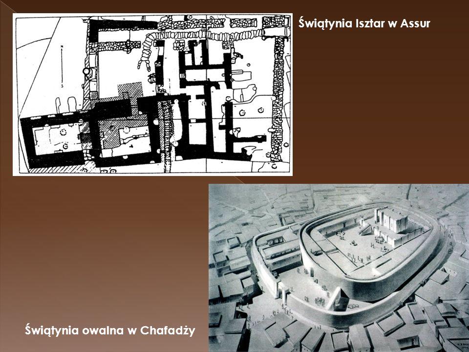 Świątynia Isztar w Assur Świątynia owalna w Chafadży