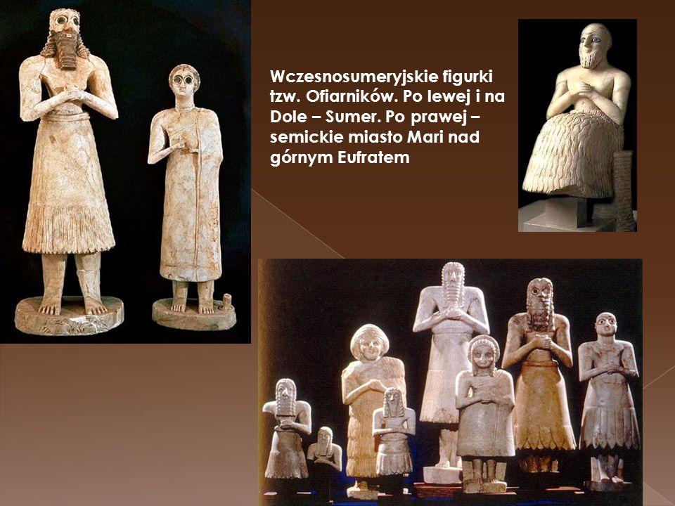 Wczesnosumeryjskie figurki tzw. Ofiarników. Po lewej i na Dole – Sumer. Po prawej – semickie miasto Mari nad górnym Eufratem