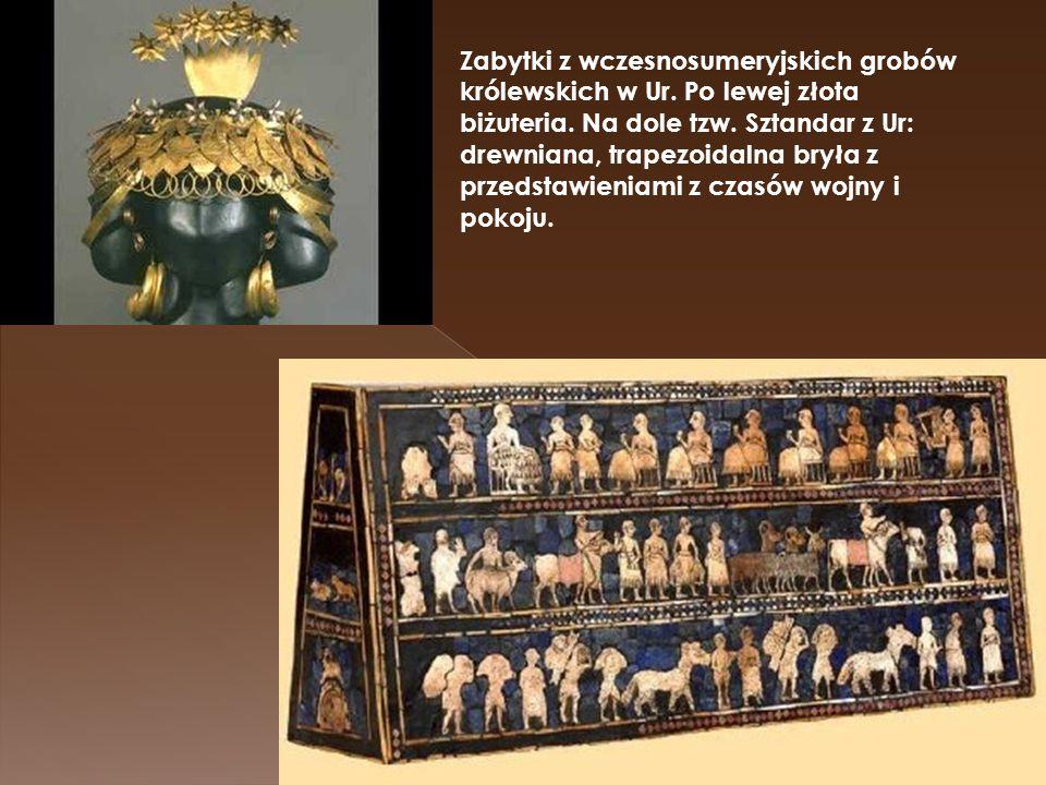 Zabytki z wczesnosumeryjskich grobów królewskich w Ur. Po lewej złota biżuteria. Na dole tzw. Sztandar z Ur: drewniana, trapezoidalna bryła z przedsta