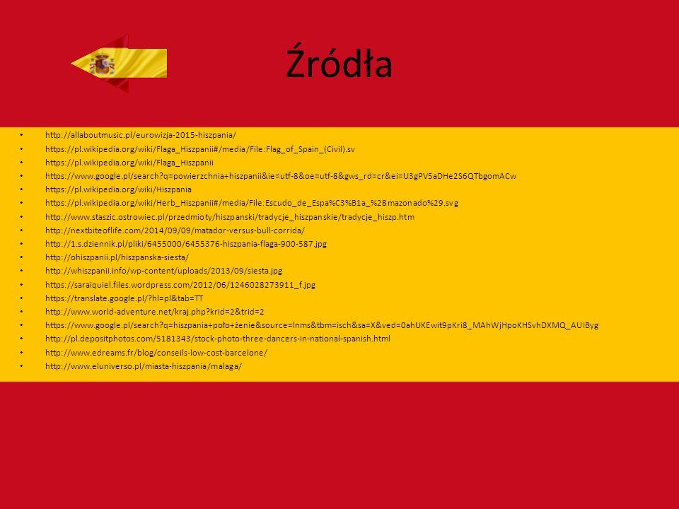 Źródła http://allaboutmusic.pl/eurowizja-2015-hiszpania/ https://pl.wikipedia.org/wiki/Flaga_Hiszpanii#/media/File:Flag_of_Spain_(Civil).sv https://pl