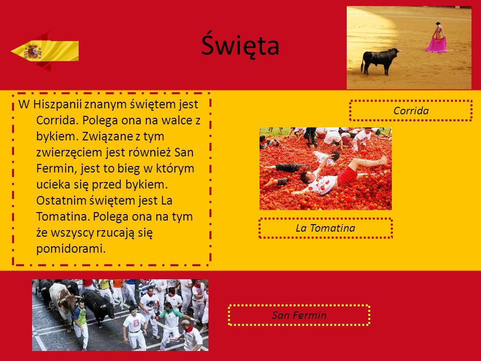 Święta W Hiszpanii znanym świętem jest Corrida. Polega ona na walce z bykiem. Związane z tym zwierzęciem jest również San Fermin, jest to bieg w który