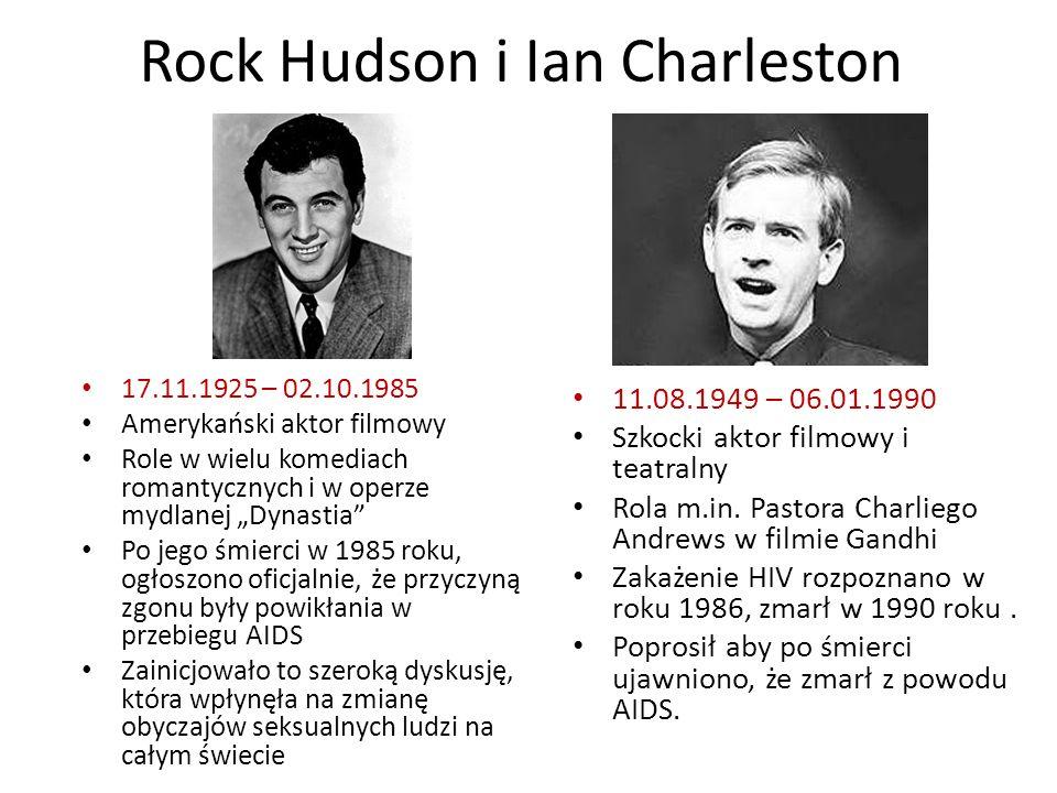 Rock Hudson i Ian Charleston 11.08.1949 – 06.01.1990 Szkocki aktor filmowy i teatralny Rola m.in. Pastora Charliego Andrews w filmie Gandhi Zakażenie