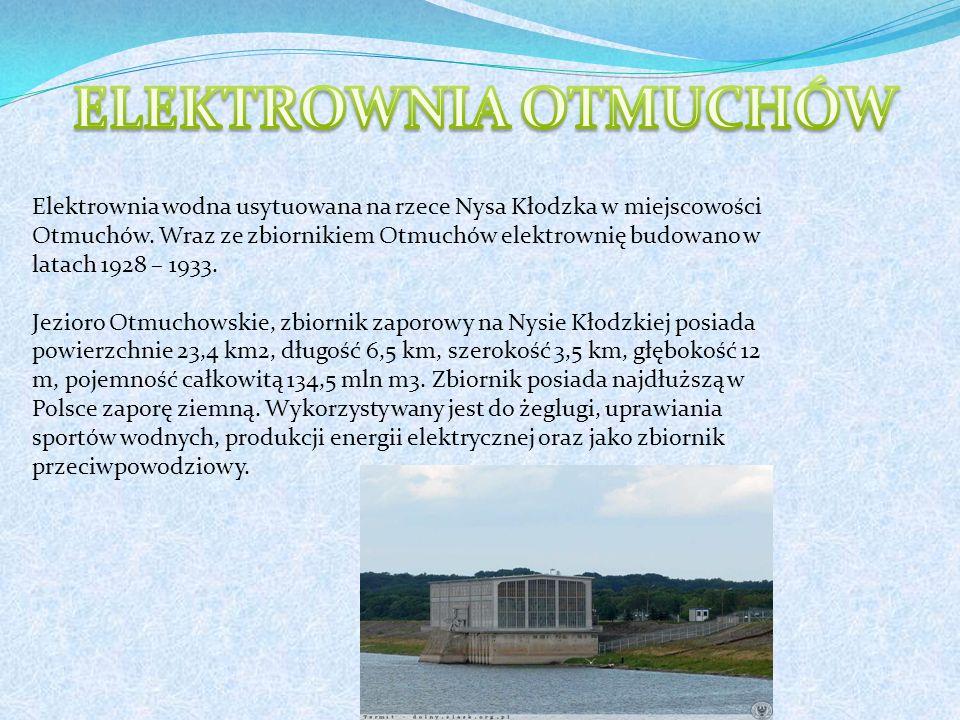 Elektrownia wodna usytuowana na rzece Nysa Kłodzka w miejscowości Otmuchów.
