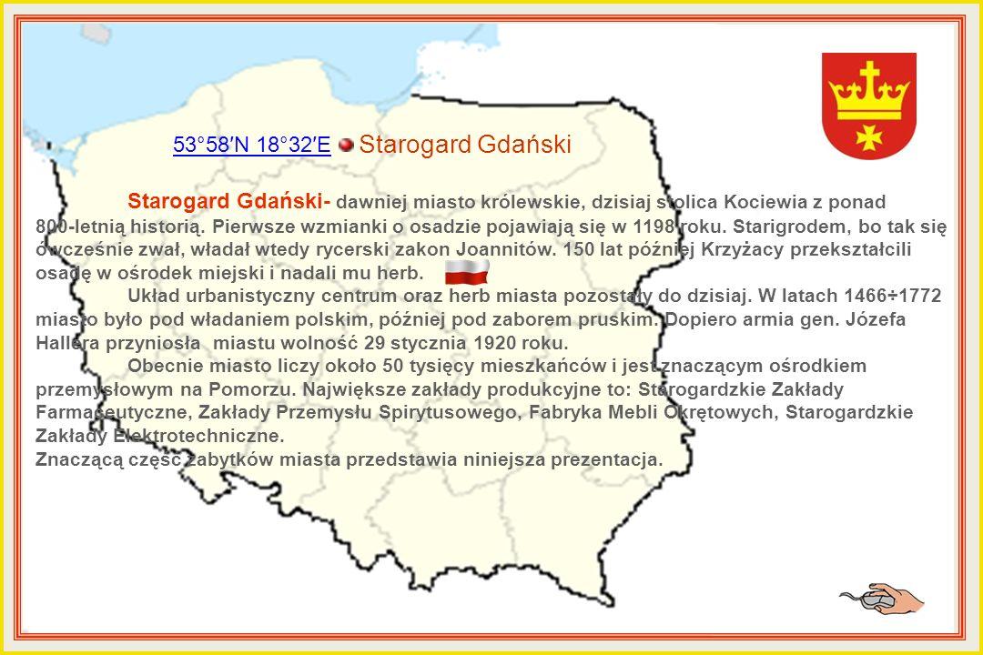 53°58′N 18°32′E Starogard Gdański Starogard Gdański- dawniej miasto królewskie, dzisiaj stolica Kociewia z ponad 800-letnią historią.