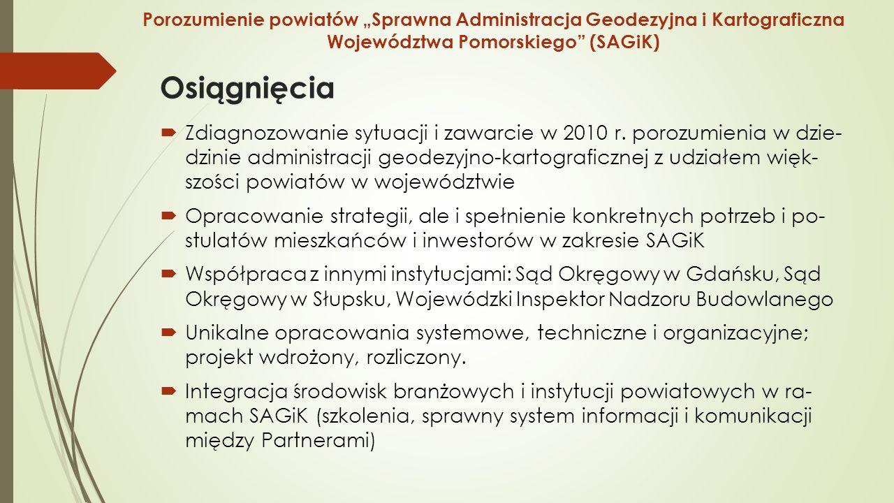 Osiągnięcia  Zdiagnozowanie sytuacji i zawarcie w 2010 r.