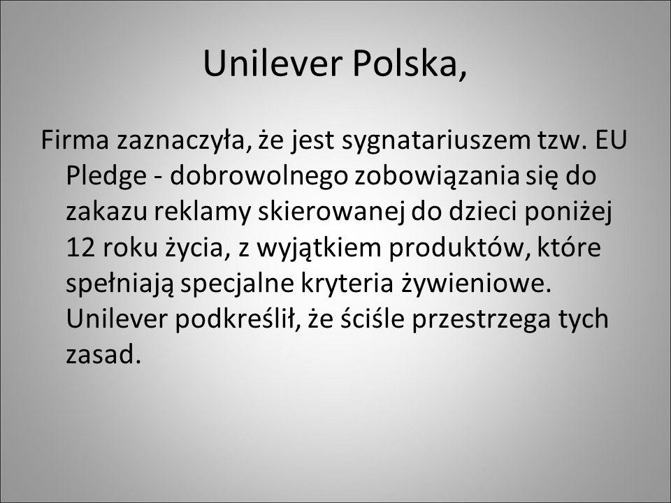 Unilever Polska, Firma zaznaczyła, że jest sygnatariuszem tzw.