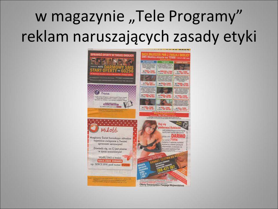 """w magazynie """"Tele Programy reklam naruszających zasady etyki"""