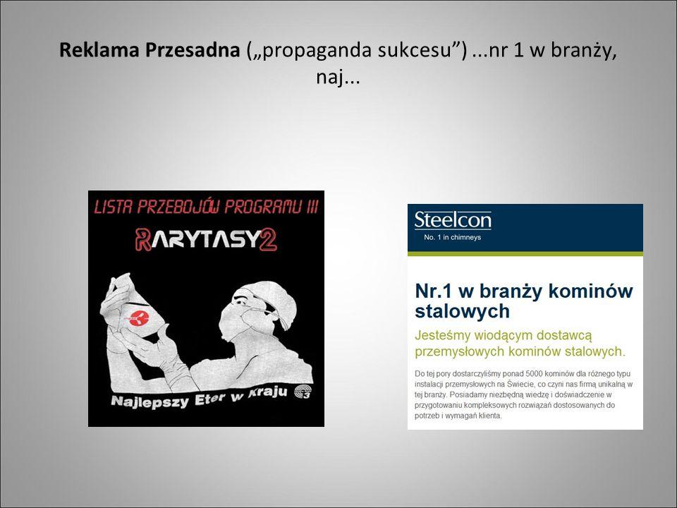 """Reklama Przesadna (""""propaganda sukcesu )...nr 1 w branży, naj..."""