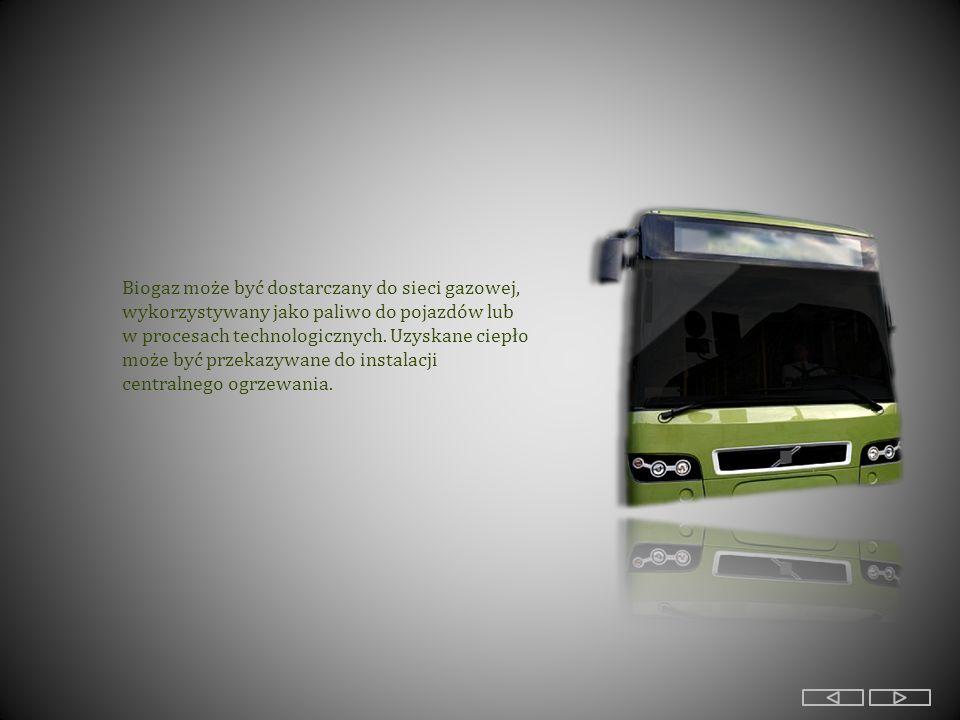 Biogaz może być dostarczany do sieci gazowej, wykorzystywany jako paliwo do pojazdów lub w procesach technologicznych.