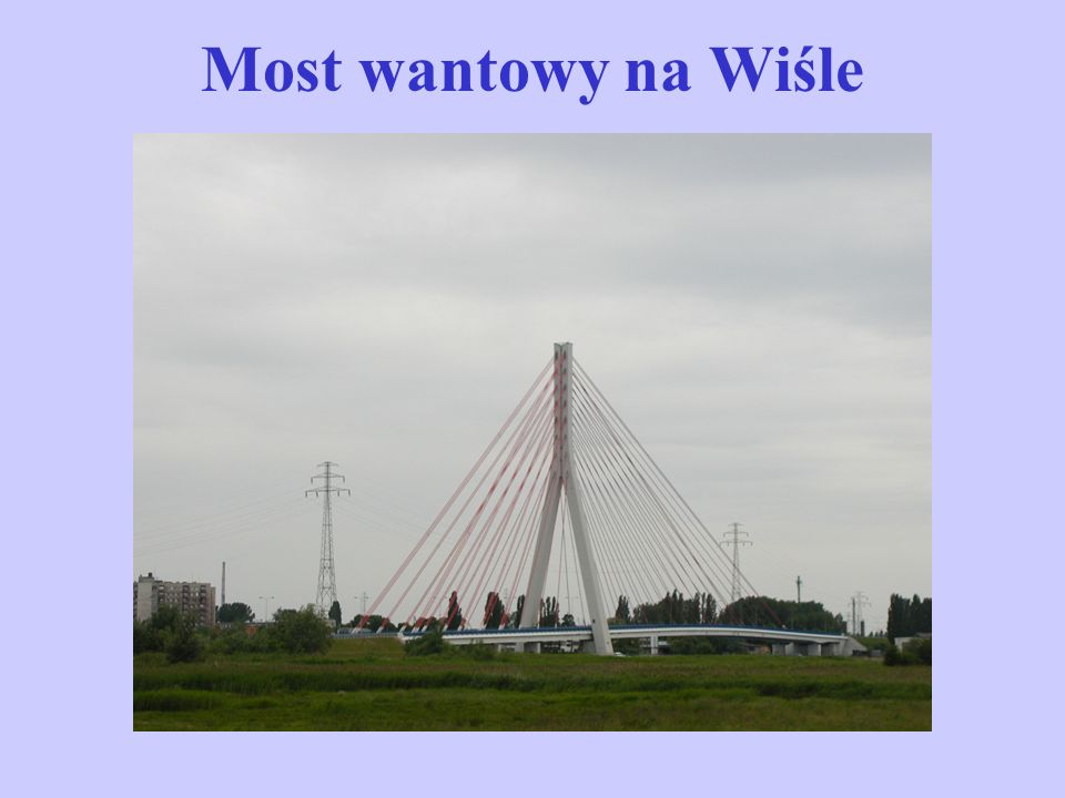Most wantowy na Wiśle