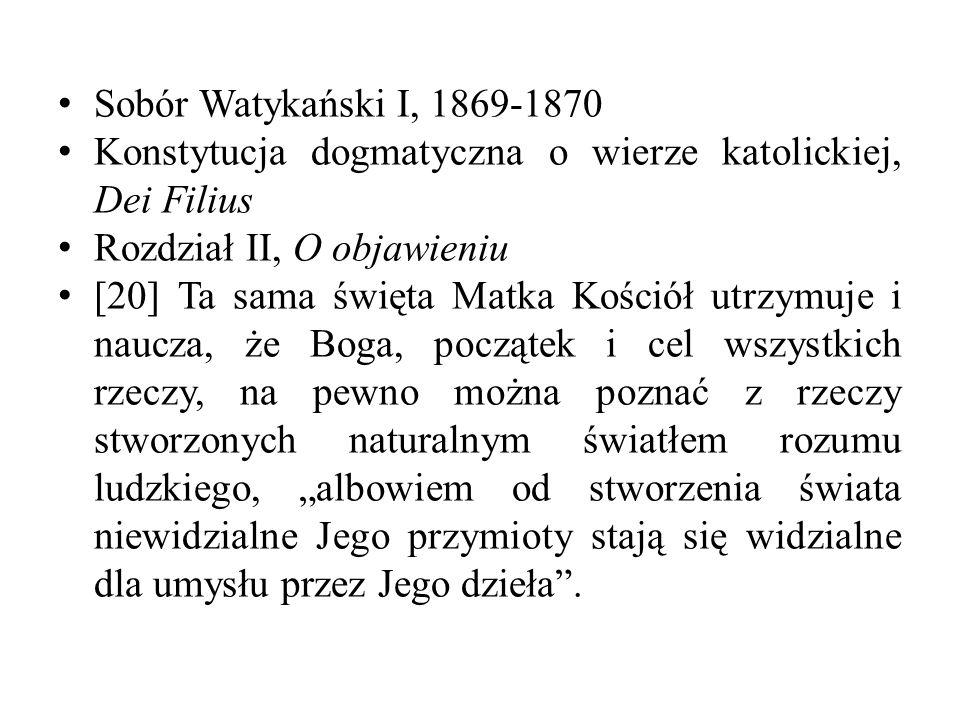 Sobór Watykański I, 1869-1870 Konstytucja dogmatyczna o wierze katolickiej, Dei Filius Rozdział II, O objawieniu [20] Ta sama święta Matka Kościół utr
