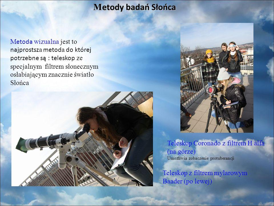 M etody badań Słońca M etoda wizualna jest to najprostsz a metod a do której potrzebne są : teleskop ze specjalnym filtrem słonecznym osłabiającym znacznie światło Słońca Teleskop Coronado z filtrem H alfa (na górze) Umożliwia zobaczenie protuberancji Teleskop z filtrem mylarowym Baader (po lewej)