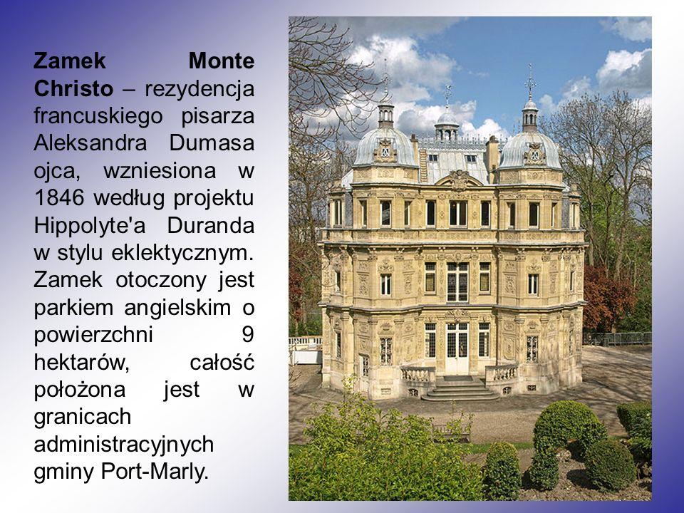 Zamek Monte Christo – rezydencja francuskiego pisarza Aleksandra Dumasa ojca, wzniesiona w 1846 według projektu Hippolyte a Duranda w stylu eklektycznym.