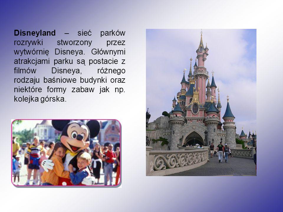 Disneyland – sieć parków rozrywki stworzony przez wytwórnię Disneya.