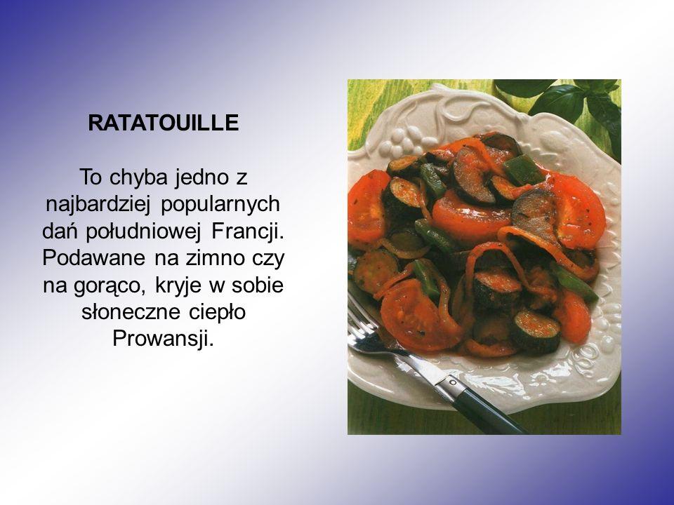 RATATOUILLE To chyba jedno z najbardziej popularnych dań południowej Francji.