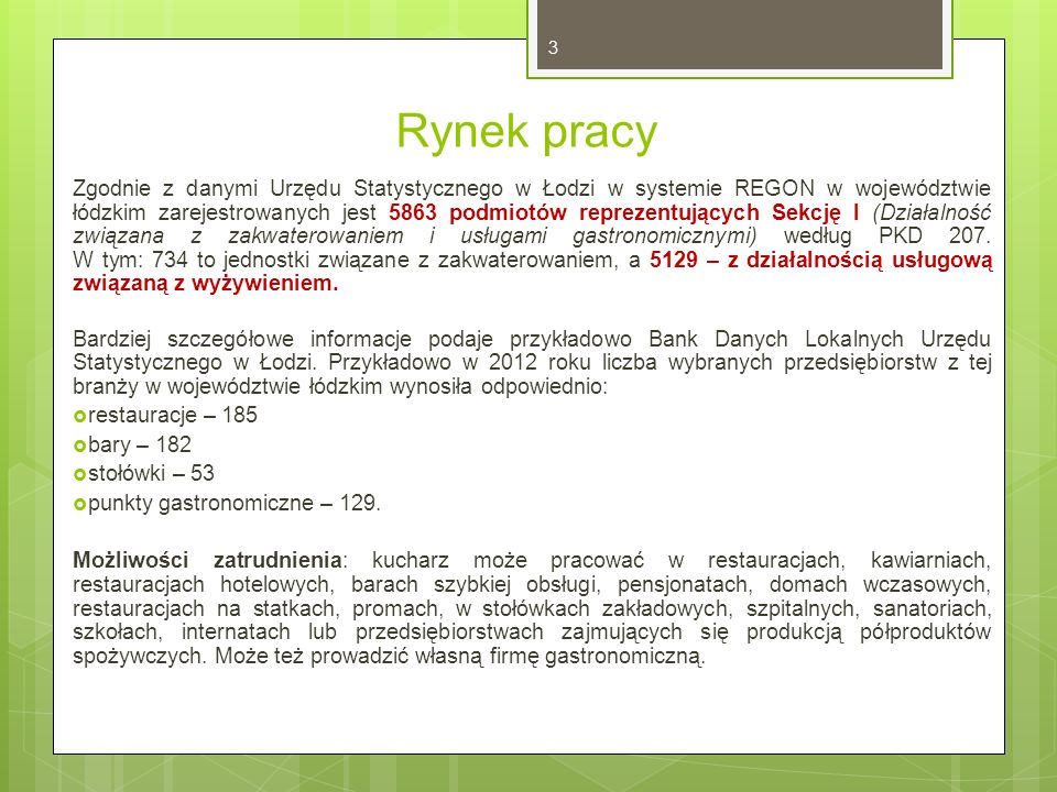 Rynek pracy Zgodnie z danymi Urzędu Statystycznego w Łodzi w systemie REGON w województwie łódzkim zarejestrowanych jest 5863 podmiotów reprezentujący