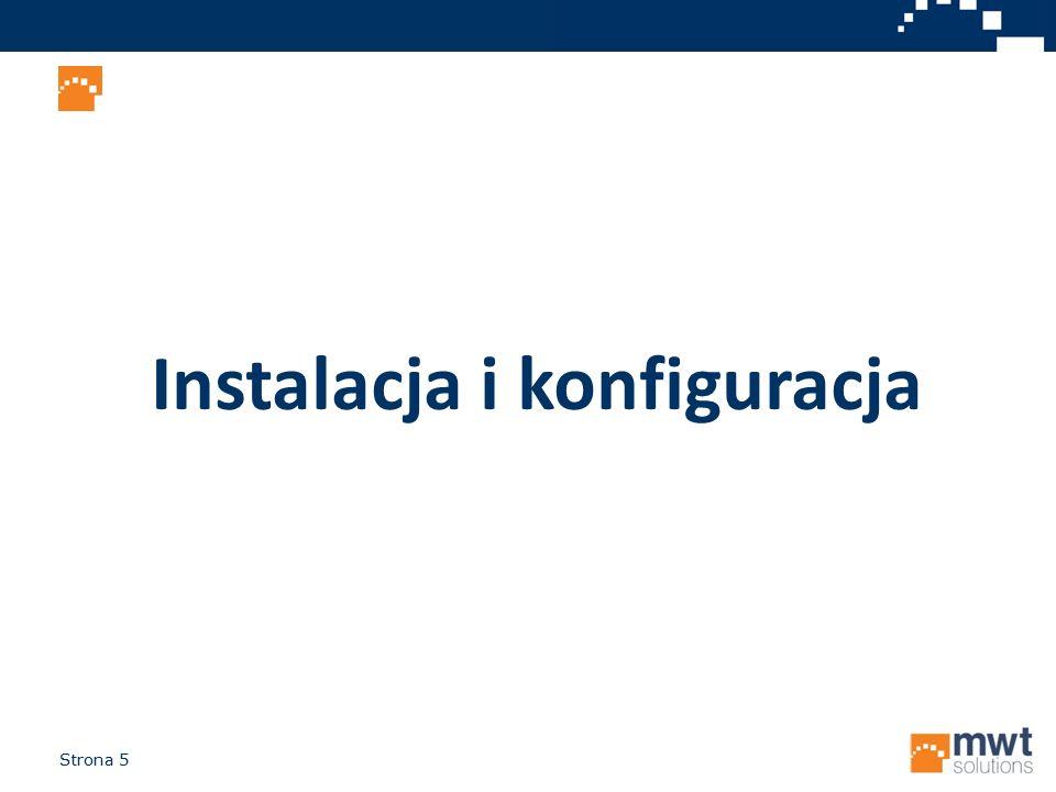 Strona 6 Windows lub Linux MySQL lub MS SQL One-click install Instalacja