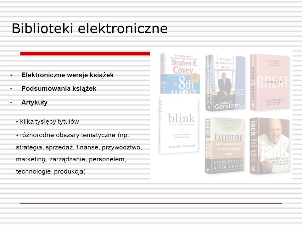 Elektroniczne wersje książek Podsumowania książek Artykuły kilka tysięcy tytułów różnorodne obszary tematyczne (np.