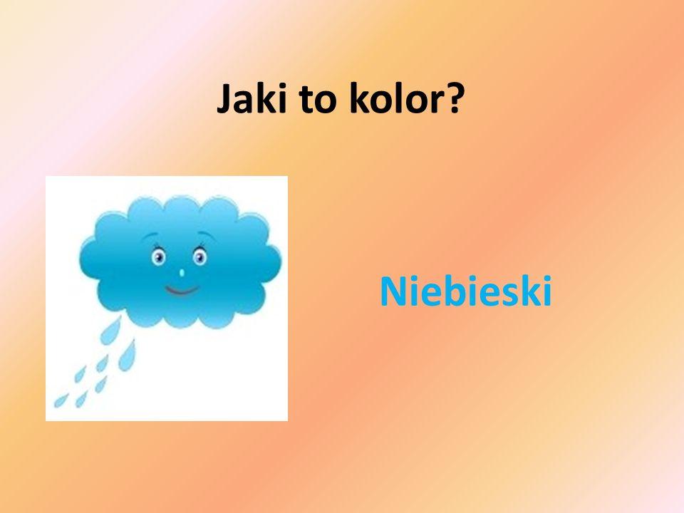 Niebieski Jaki to kolor?