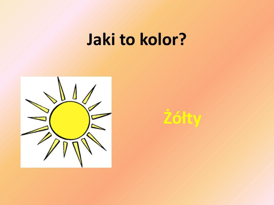 1. Zagadka Ten kolor ma słońce i niektóre kwiaty na łące…? Żółty
