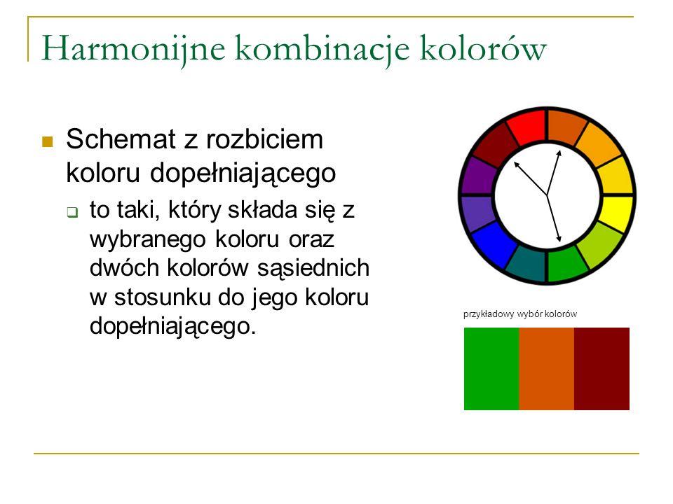 Harmonijne kombinacje kolorów Schemat z rozbiciem koloru dopełniającego  to taki, który składa się z wybranego koloru oraz dwóch kolorów sąsiednich w