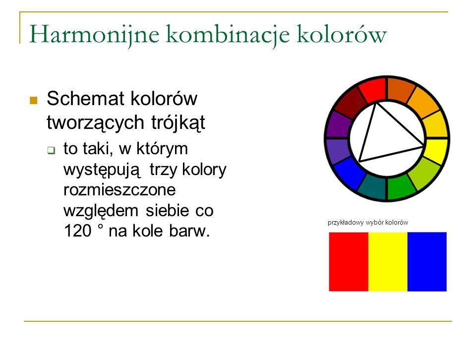 Harmonijne kombinacje kolorów Schemat kolorów tworzących trójkąt  to taki, w którym występują trzy kolory rozmieszczone względem siebie co 120 ° na k