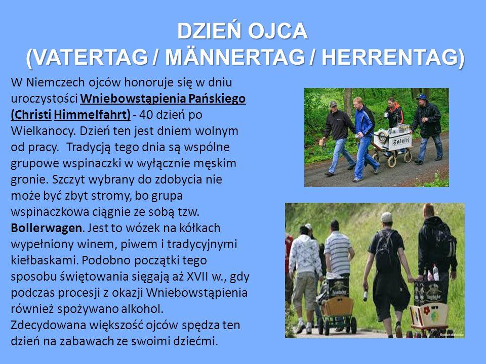 DZIEŃ OJCA (VATERTAG / MÄNNERTAG / HERRENTAG) W Niemczech ojców honoruje się w dniu uroczystości Wniebowstąpienia Pańskiego (Christi Himmelfahrt) - 40