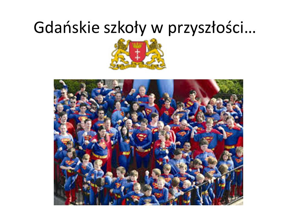 Gdańskie szkoły w przyszłości…