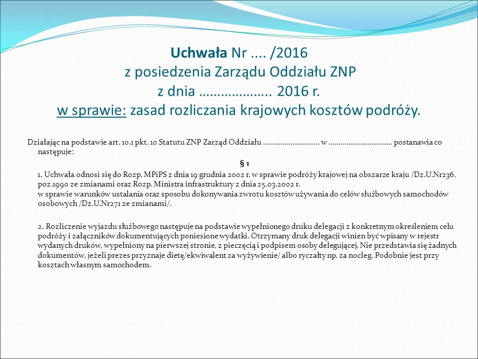 Uchwała Nr.... /2016 z posiedzenia Zarządu Oddziału ZNP z dnia ………………..