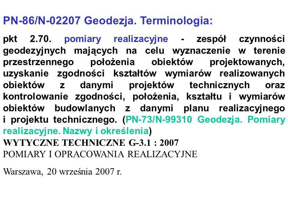 PN-86/N-02207 Geodezja.Terminologia: pkt 2.70.