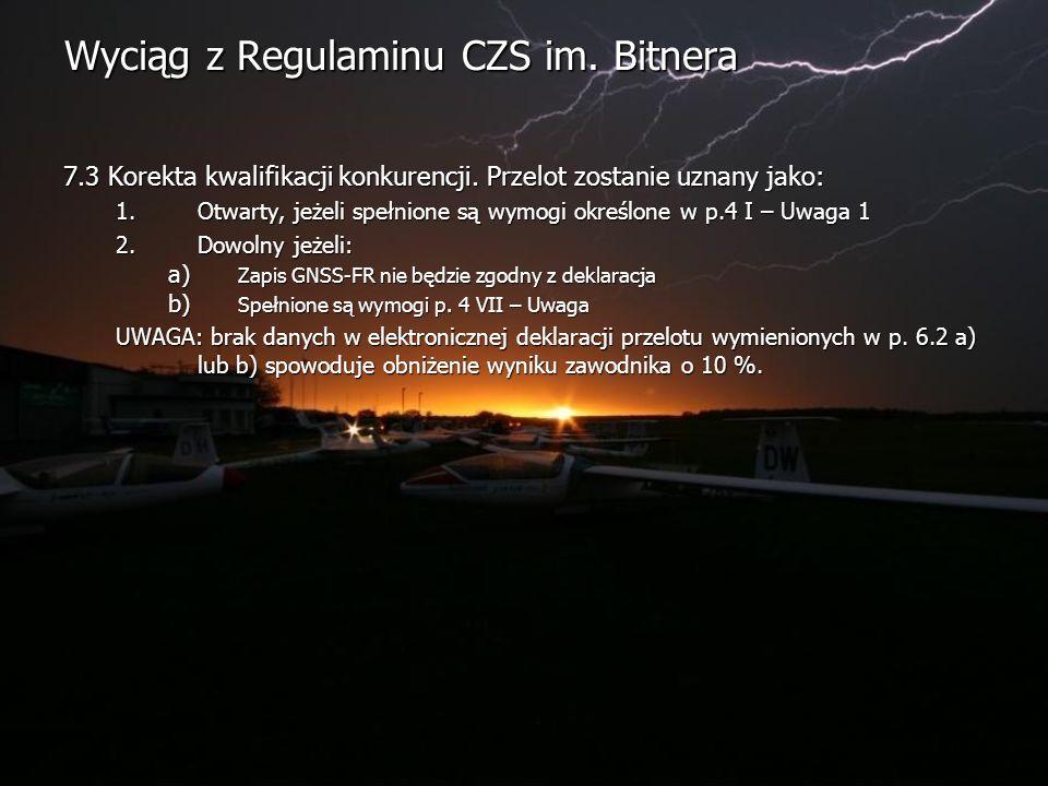 Wyciąg z Regulaminu CZS im. Bitnera 7.3 Korekta kwalifikacji konkurencji.