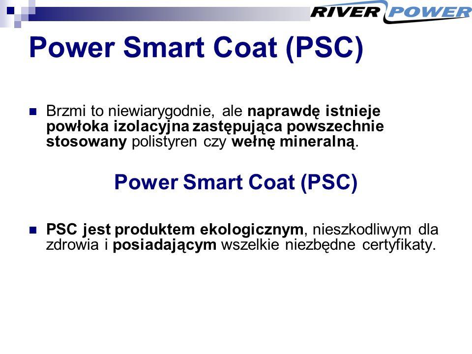 Power Smart Coat (PSC) Brzmi to niewiarygodnie, ale naprawdę istnieje powłoka izolacyjna zastępująca powszechnie stosowany polistyren czy wełnę mineralną.