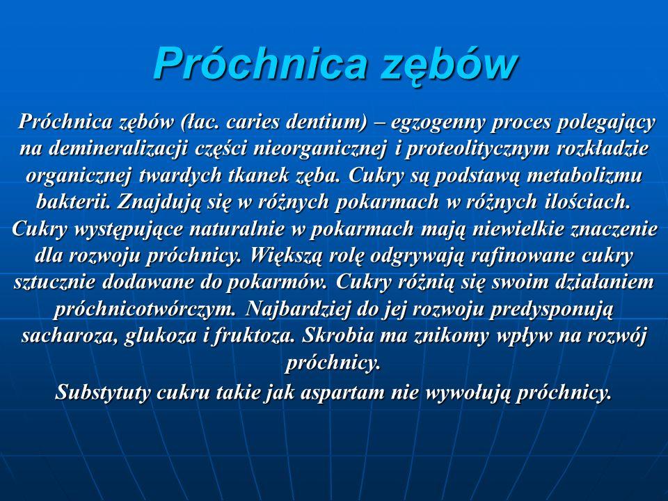 Próchnica zębów Próchnica zębów (łac.