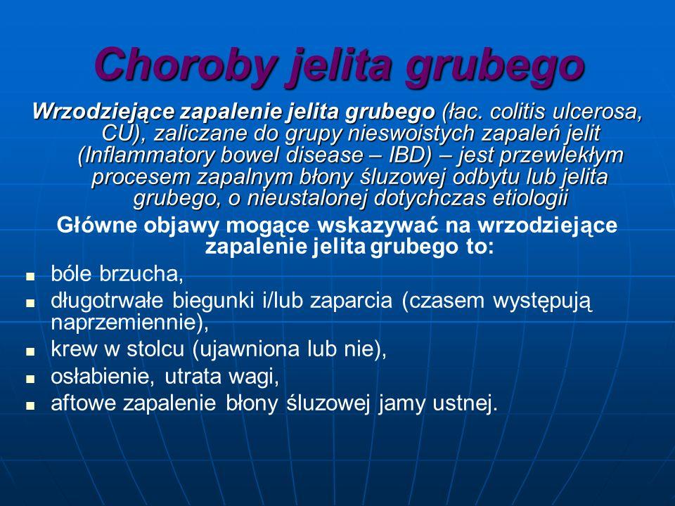 Choroby jelita grubego Wrzodziejące zapalenie jelita grubego (łac.