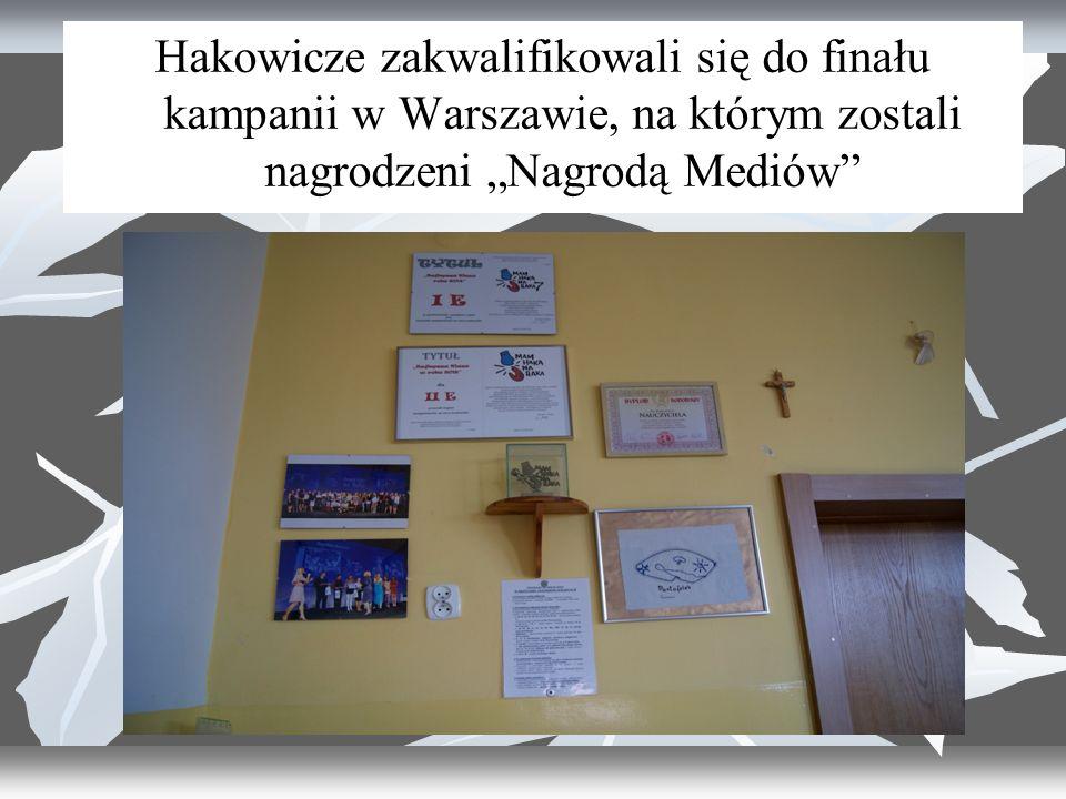 """Hakowicze zakwalifikowali się do finału kampanii w Warszawie, na którym zostali nagrodzeni """"Nagrodą Mediów"""