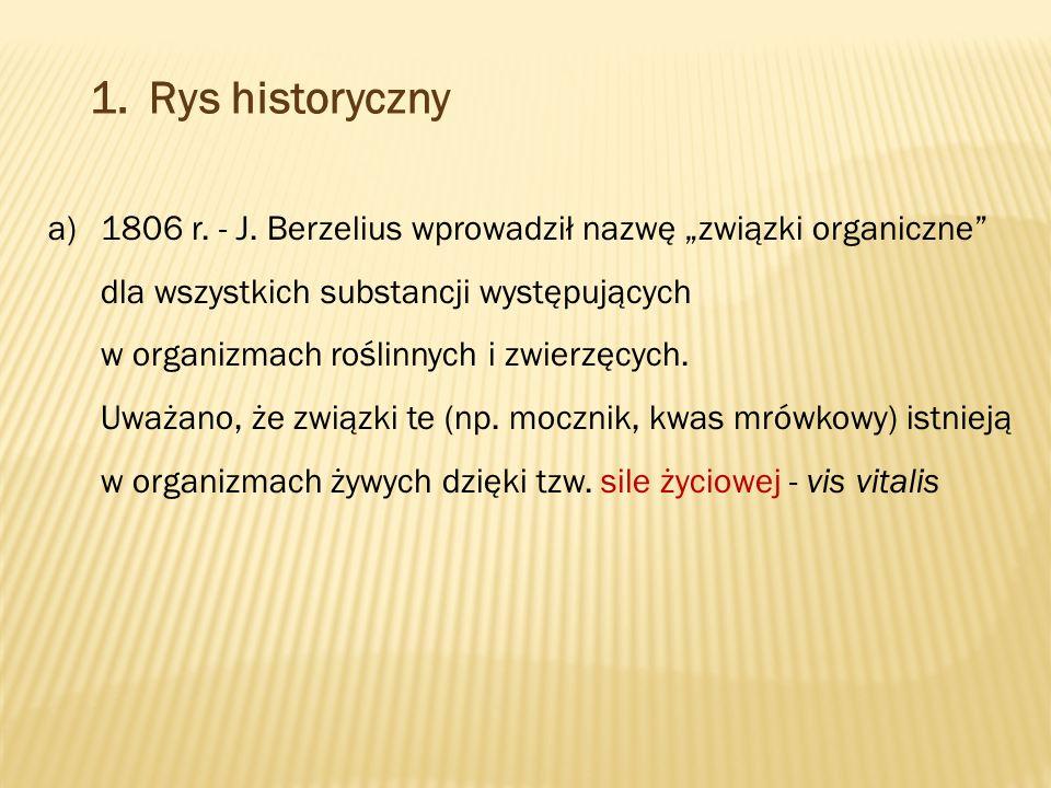 1.Rys historyczny a)1806 r. - J.