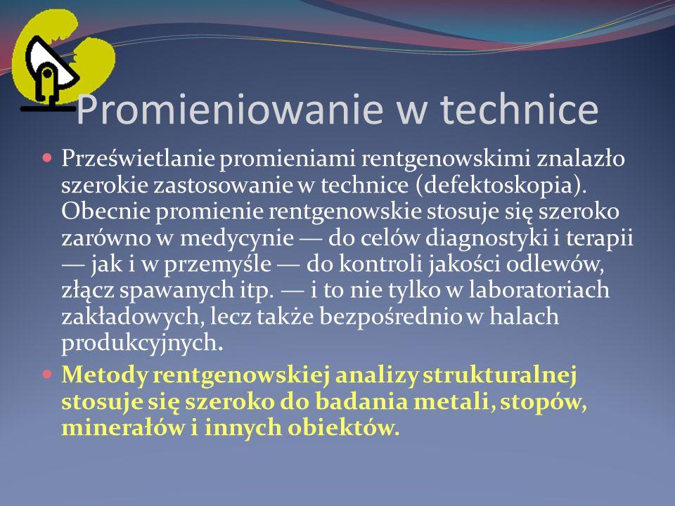 4. W defektoskopii Defektoskopia rentgenowska polega na nieniszczących badaniach metali, które mają na celu wykrycie wewnętrznych wad materiału (pękni