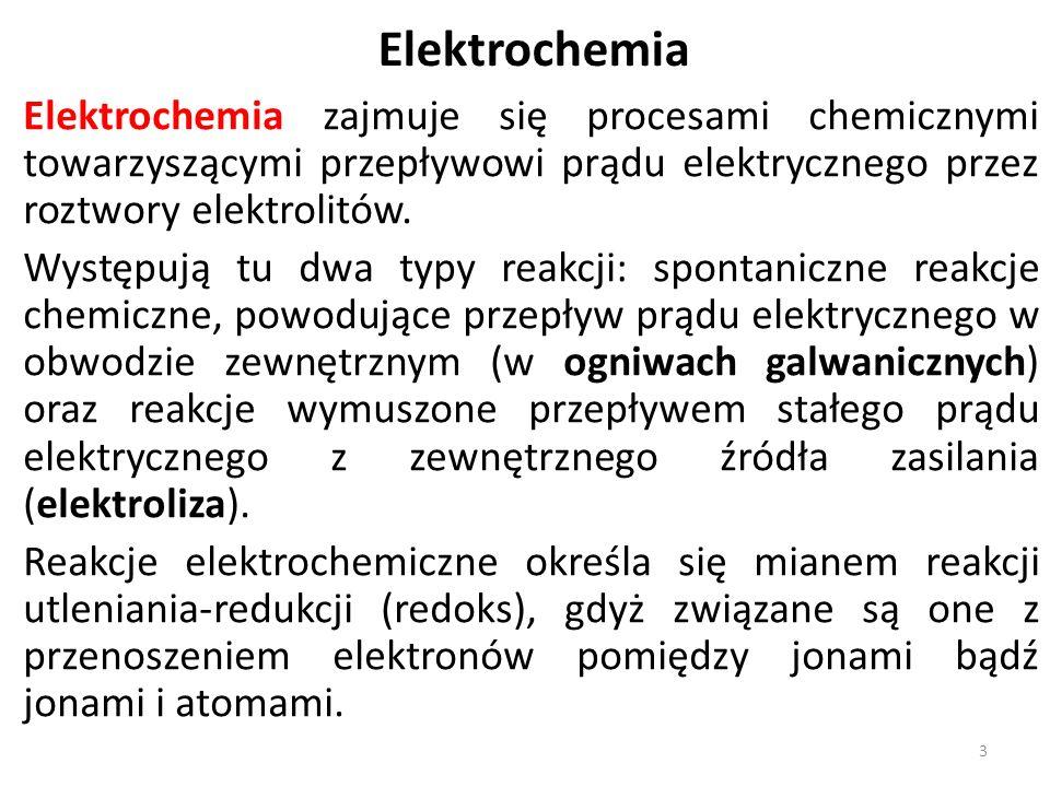 Elektrochemia Elektrochemia zajmuje się procesami chemicznymi towarzyszącymi przepływowi prądu elektrycznego przez roztwory elektrolitów.