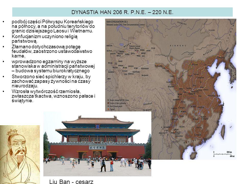 DYNASTIA HAN 206 R. P.N.E. – 220 N.E.