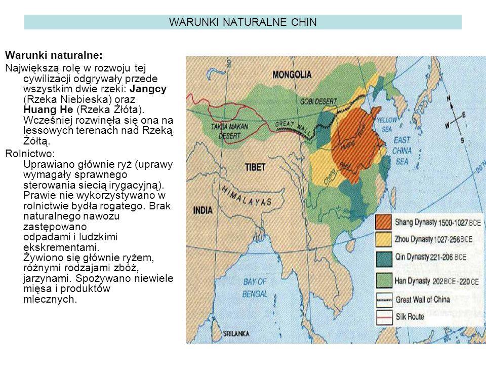 WARUNKI NATURALNE CHIN Warunki naturalne: Największą rolę w rozwoju tej cywilizacji odgrywały przede wszystkim dwie rzeki: Jangcy (Rzeka Niebieska) oraz Huang He (Rzeka Żłóta).