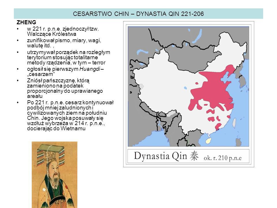CESARSTWO CHIN – DYNASTIA QIN 221-206 ZHENG w 221 r.